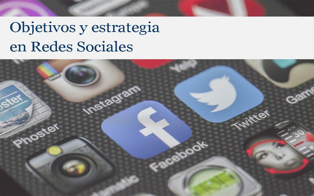 Los objetivos en la estrategia de redes sociales